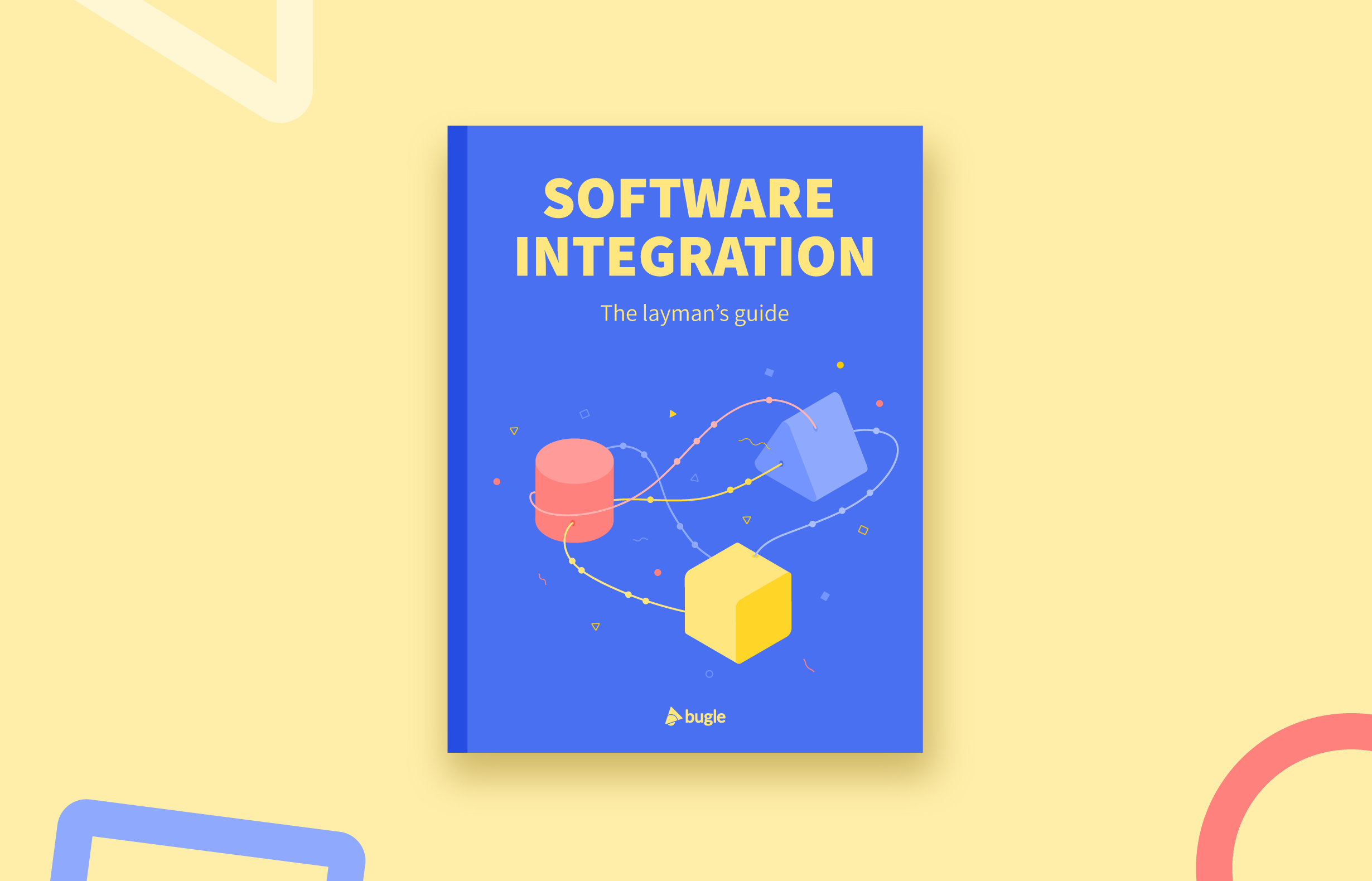 Software integration the layman's guide